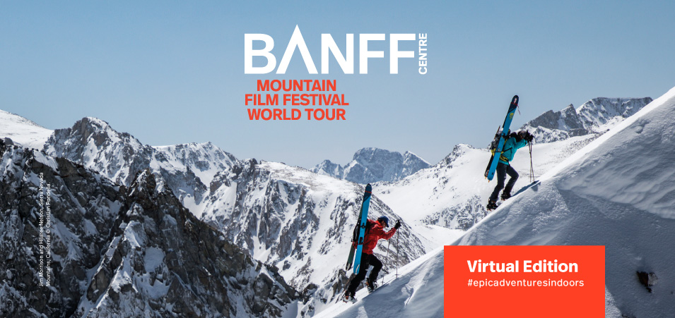 Banff Centre Mountain Film Festival World Tour 2020 2021 Online Program